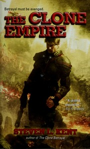 Cover of: The clone empire | Steve L. Kent