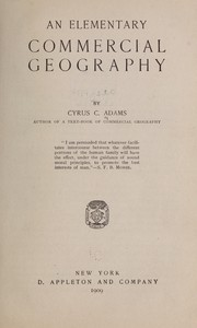 Cover of: An elementary commercial geography | Cyrus C. Adams