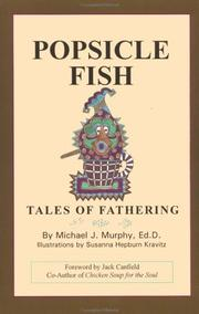 Cover of: Popsicle fish | Murphy, Michael J.