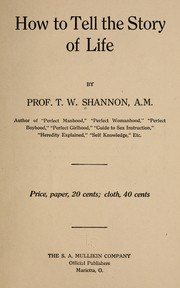 Cover of: How to tell the story of life | Thomas Washington Shannon