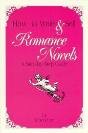 Cover of: How to Write & Sell Romance Novels | Linda Lee