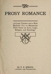 Cover of: The prosy romance | T. F. Sproul