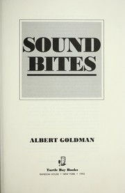 Cover of: Sound bites | Albert Harry Goldman