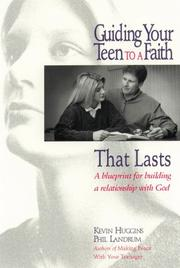 Cover of: Guiding your teen to a faith that lasts