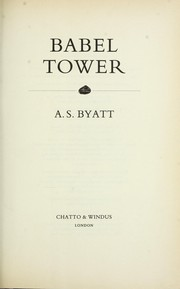 Cover of: Babel Tower | A. S. Byatt