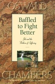 Cover of: Baffled to Fight Better: Job and the Problem of Suffering