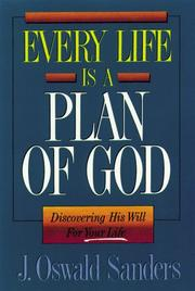 Cover of: Every life is a plan of God | J. Oswald Sanders