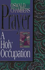 Cover of: Prayer: A Holy Occupation