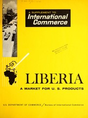 Cover of: A market for U.S. products in Liberia. | John R. Hokanson