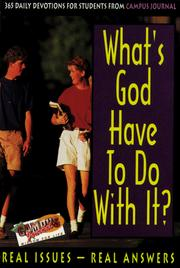 Cover of: What's God Have to Do With It?