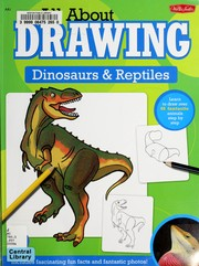 Cover of: All about drawing dinosaurs & reptiles