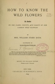 Cover of: How to know the wild flowers | Frances Theodora Parsons