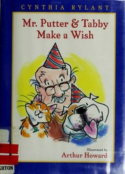 Cover of: Mr. Putter & Tabby make a wish |