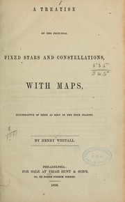 Cover of: A treatise on the principal fixed stars and constellations
