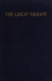 Cover of: The great debate between Abraham Lincoln and Stephen A. Douglas in 1858