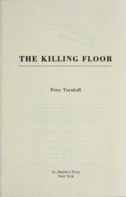 The killing floor by Turnbull, Peter