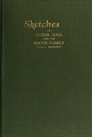 Cover of: Sketches of Tudor hall and the Booth family | Ella V. Mahoney