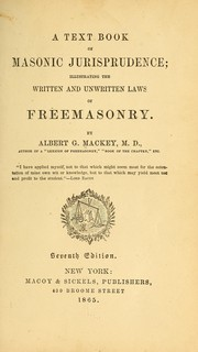 Cover of: A text book of Masonic jurisprudence | Albert Gallatin Mackey