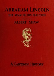 Cover of: Abraham Lincoln ... | Albert Shaw