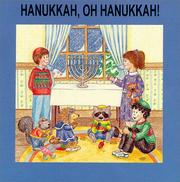 Cover of: Hanukkah, oh Hanukkah! |