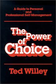 Cover of: The power of choice | Ted Willey