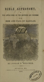Cover of: Bible astronomy by Josiah F. Melcher