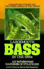 Cover of: Largemouth Bass; an In-Fisherman handbook of Strategies