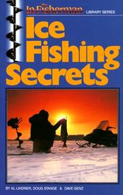 Cover of: Ice fishing secrets | Dave Genz
