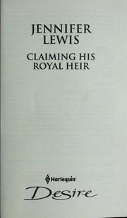 Claiming his royal heir