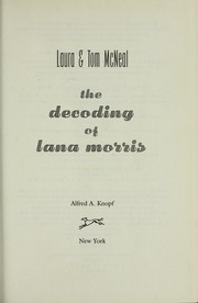 Cover of: The decoding of Lana Morris