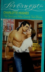 Cover of: DEVIL AND MISS GOODY TWO SHOES | Charlotte Hughes