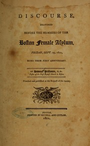 Cover of: Discourse delivered before the members of the Boston female asylum, Friday, Sept. 25, 1801