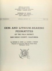 Cover of: Gem- and lithium-bearing pegmatites of the Pala district, San Diego County, California | Richard H. Jahns