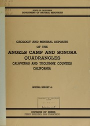 Geology and mineral deposits of the Angels Camp and Sonora quadrangles by John H. Eric