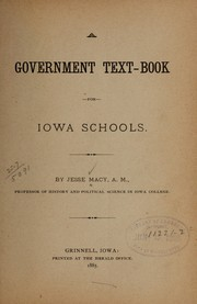 Cover of: A government text-book for Iowa schools