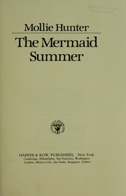 Cover of: The mermaid Summer | Mollie Hunter