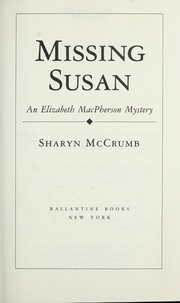 Cover of: Missing Susan: an Elizabeth MacPherson mystery