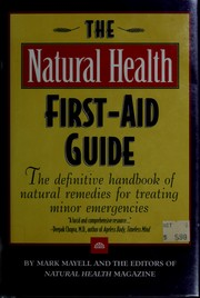 Cover of: The Natural health first-aid guide | Mark Mayell