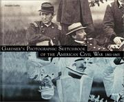 Cover of: Gardner's photographic sketchbook of the American Civil War, 1861-1865