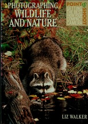 Cover of: Photographing wildlife and nature