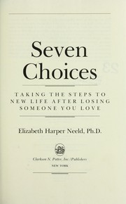 Cover of: Seven choices | Elizabeth Harper Neeld