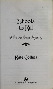 Cover of: Shoots to Kill | Kate Collins