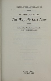 Cover of: The way we live now | Anthony Trollope