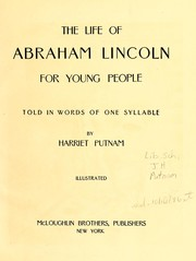 Cover of: The life of Abraham Lincoln for young people