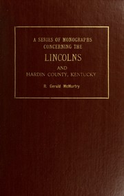 Cover of: A series of monographs concerning the Lincolns and Hardin County, Kentucky