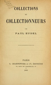 Collections et collectionneurs by Paul Eudel