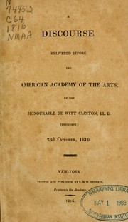 Cover of: A discourse delivered before the American Academy of the Arts
