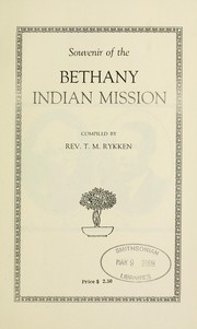 Cover of: Souvenir of the Bethany Indian Mission | T. M. Rykken