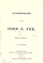 Cover of: Autobiography of John G. Fee, Berea, Kentucky