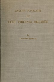 Cover of: English duplicates of lost virginia records. | Louis Des Cognets